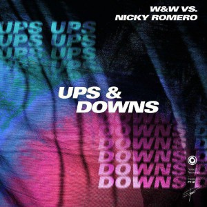 W&W x Nicky Romero – Ups & Downs