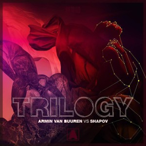 Armin van Buuren vs. Shapov – Trilogy EP