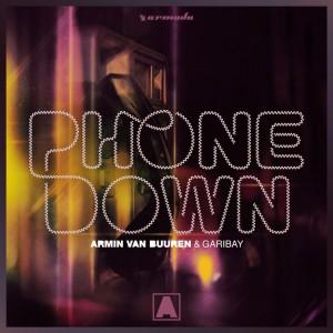 Armin van Buuren & Garibay – Phone Down