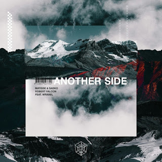 MATISSE & SADKO x Robert Falcon feat. Wrabel - Another Side