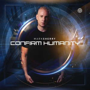 دانلود آلبوم Mark Sherry – Confirm Humanity