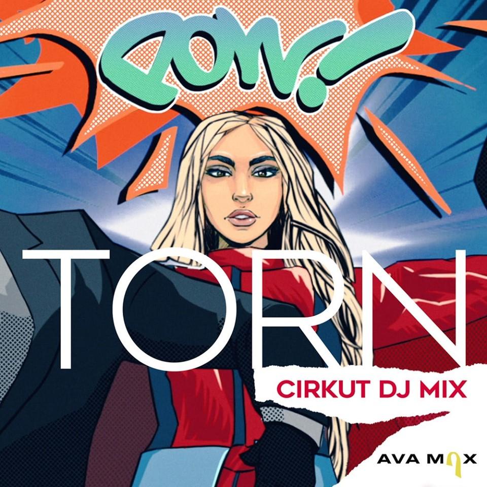 Ava Max - Torn (Cirkut DJ Mix