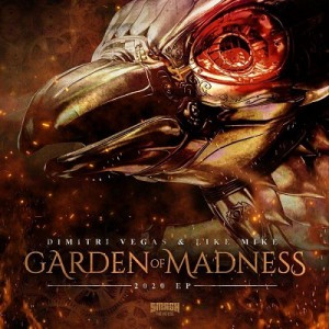 دانلود آلبوم  Garden of Madness 2020 EP از Dimitri Vegas & Like Mike