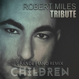 دانلود آهنگ ترنس از Robert Miles بنام Children (Grande Piano Tribute Remix)