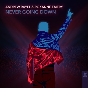 دانلود آهنگ ترنس از Andrew Rayel and Roxanne Emery بنام Never Going Down