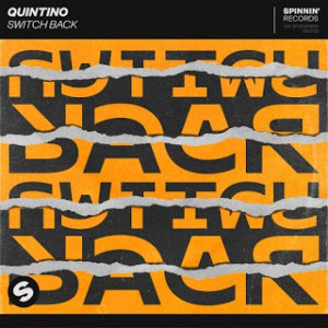 Quintino – Switch Back