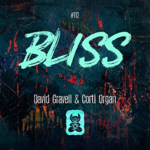 David Gravell & Corti Organ – Bliss