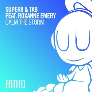 Super8 & Tab – Calm The Storm