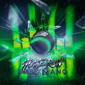 SaberZ x ANG – Home Run