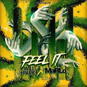 Will Sparks & Marlo – Feel It