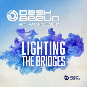 Dash Berlin – Lighting The Bridges