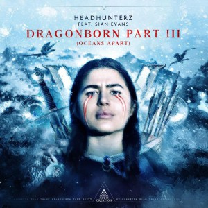Headhunterz – Dragonborn part 3