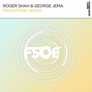 Roger Shah & George Jema – Mountain Wave