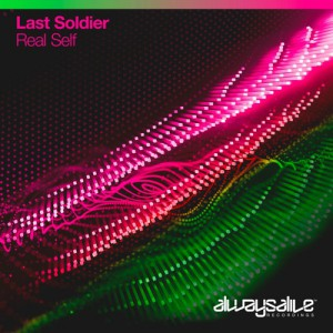 Last Soldier – Real Self