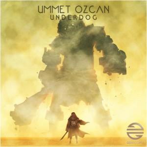 Ummet Ozcan – Underdog