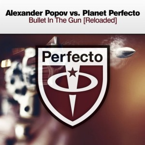 Alexander Popov vs Planet Perfecto – Bullet In The Gun