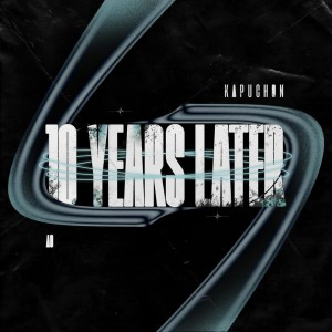 Afrojack presents Kapuchon – 10 Years Later