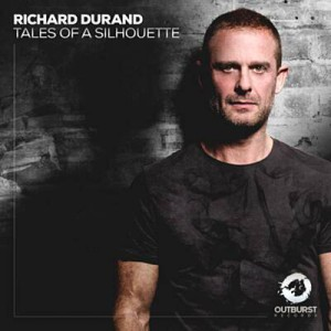 Richard Durand – Tales Of A Silhouette