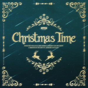 Dimitri Vegas & Like Mike vs. Armin Van Buuren x Brennan Heart - Christmas Time