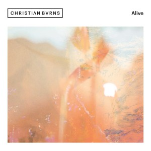 Christian Burns – Alive