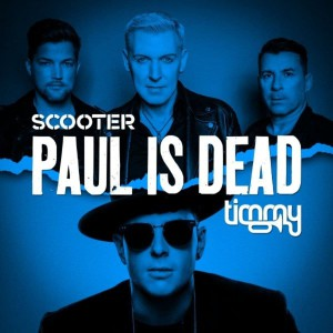 Scooter & Timmy Trumpet – Paul Is Dead