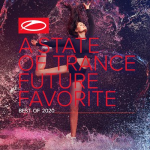 A State Of Trance Future Favorite (Best Of 2020)