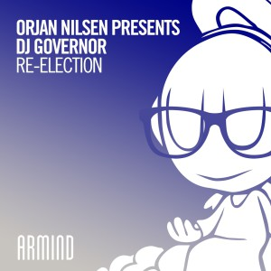 Orjan Nilsen presents DJ Governor - Re-Election