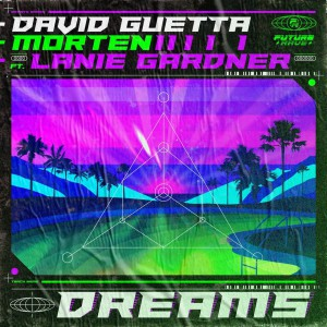 David Guetta vs. Morten – Dreams