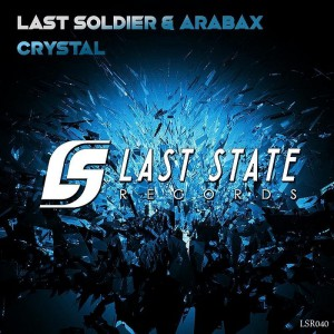 Last Soldier & Arabax – Crystal